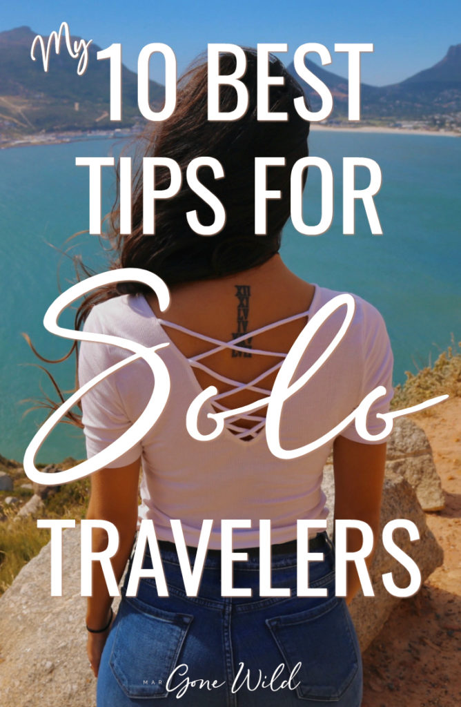 My 10 BEST TIPS FOR SOLO TRAVEL by Mar Gone Wild