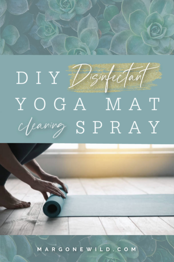 Diy Disinfectant Yoga Mat Cleaning Spray Mar Gone Wild